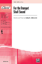 For the Trumpet Shall Sound - SATB