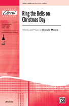 Ring the Bells on Christmas Day - SATB