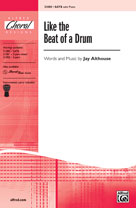 Like the Beat of a Drum - SATB