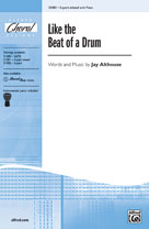 Like the Beat of a Drum - 3-part mixed (SATB recording)