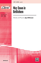 Way Down in Bethlehem - SATB