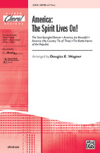 America: The Spirit Lives On! - SATB
