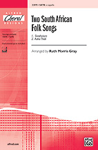Two South African Folk Songs - SATB