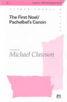 The First Noel / Pachelbel's Canon - SATB
