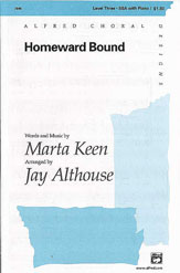 Homeward Bound - SSA (SATB recording)