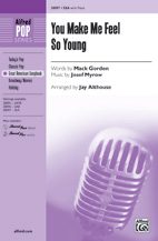 You Make Me Feel So Young - SSA (SATB recording)