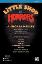 Little Shop of Horrors: A Choral Medley - SAB (SATB recording)