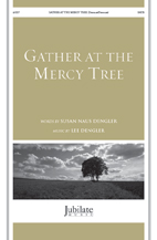 Gather at the Mercy Tree