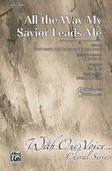 All The Way My Savior Leads Me - SAB (SATB recording)
