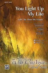 You Light Up My Life (with Be Thou My Vision) - SATB