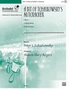 "A Bit of Tchaikowsky's ""Nutcracker"" - 2-3 octaves"