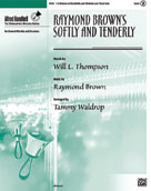 Raymond Brown's Softly and Tenderly