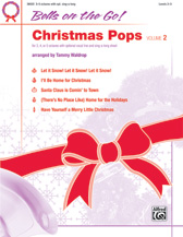 Two selections from Bells on the Go, Christmas Pops, Volume 2