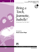 Bring a Torch, Jeannette, Isabelle!