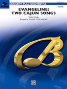 Evangeline: Two Cajun Songs