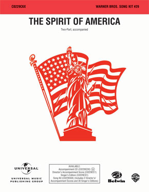 The Spirit of America: Song Kit #29, No. 1 of 5