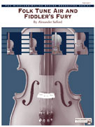Folk Tune Air and Fiddler's Fury
